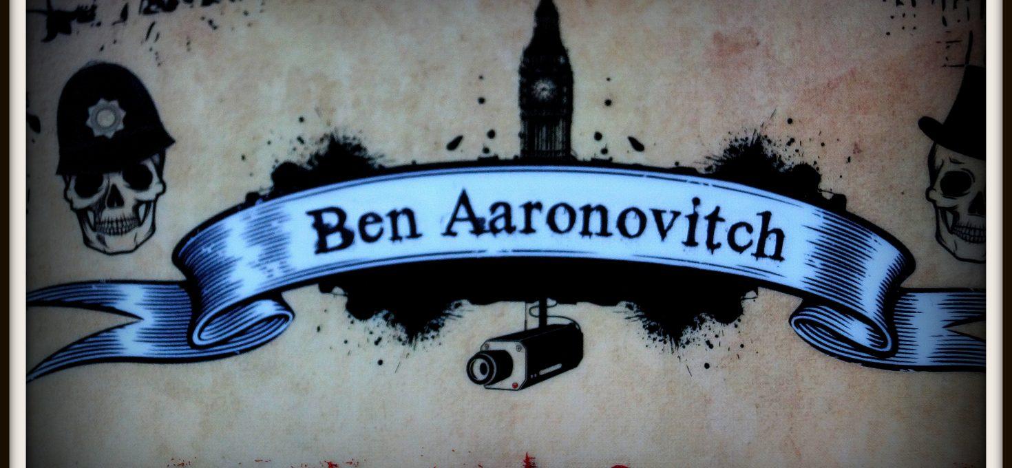 Ben Aaronovitch und die Peter-Grant-Reihe